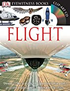 Flight (Eyewitness Books) by Andrew Nahum