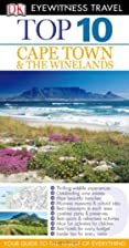Top 10 Cape Town & the Winelands by Philip…