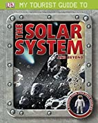 My Tourist Guide to the Solar System and…