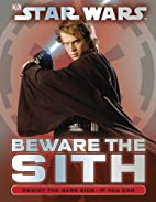 Star Wars: Beware the Sith by DK Publishing
