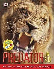 Predator in 3-D by DK Publishing