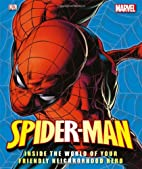 Spider-Man: Inside the World of Your…