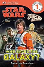 Star Wars: Who Saved the Galaxy? (DK…
