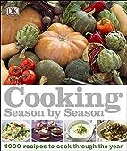 Cooking Season by Season by DK Publishing