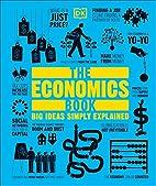 The Economics Book (Big Ideas Simply…