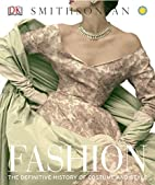 Fashion: The Definitive History of Costume…