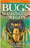 Acorn, John: Bugs of Washington and Oregon