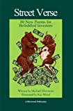 Silverstein, Michael: Street Verse: 80 New Poems for Befuddled Investors
