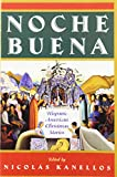 Nicolas Kanellos: Noche Buena: Hispanic American Christmas Stories