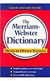 Merriam-Webster: The Merriam-Webster Dictionary, Home and Office Edition