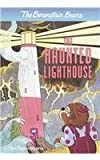 Berenstain, Stan: The Haunted Lighthouse (Berenstain Bears (Prebound))