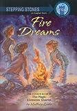 Loehr, Mallory: Fire Dreams (Magic Elements Quartet (Prebound))