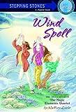 Loehr, Mallory: Wind Spell (Magic Elements Quartet (Prebound))