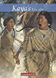 Shaw, Janet Beeler: Kaya's Escape!: A Survival Story (American Girls Collection: Kaya 1764)