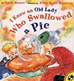 Jackson, Alison: I Know an Old Lady Who Swallowed a Pie (Picture Puffin Books (Pb))