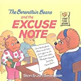 Berenstain, Stan: The Berenstain Bears and the Excuse Note (Berenstain Bears First Time Books (Prebound))