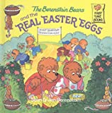 Berenstain, Stan: The Berenstain Bears and the Real Easter Eggs (Berenstain Bears (Prebound))