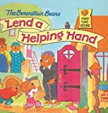 Berenstain, Stan: The Berenstain Bears Lend a Helping Hand (Berenstain Bears First Time Books (Prebound))