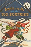 Partridge, Elizabeth: Annie and Bo and the Big Surprise (Easy-To-Read: Level 2 (Prebound))