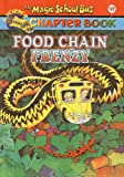 Capeci, Anne: Food Chain Frenzy (Magic School Bus Science Chapter Books (Pb))