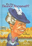 Thompson, Gare: Who Was Eleanor Roosevelt? (Who Was...? (PB))