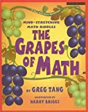 Tang, Greg: The Grapes of Math: Mind-Stretching Math Riddles (Scholastic Bookshelf: Math Skills (Prebound))