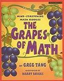 Tang, Greg: The Grapes of Math: Mind-Stretching Math Riddles (Scholastic Bookshelf: Math Skills (Prebound))