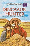 Alphin, Elaine Marie: Dinosaur Hunter (I Can Read Books: Level 4 (Pb))