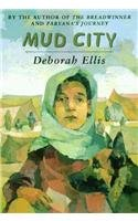 Mud City by Deborah Ellis