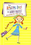 Mazer, Anne: Everything New Under the Sun (Amazing Days of Abby Hayes (Pb))
