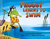 London, Jonathan: Froggy Learns to Swim