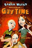 Weeks, Sarah: Guy Time (Regular Guy)