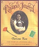 Moss, Marissa: Rachel's Journal: The Story of a Pioneer Girl (Young American Voice Books (Prebound))