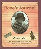 Moss, Marissa: Rose's Journal: The Story of a Girl in the Great Depression (Young American Voice Books (Prebound))