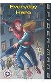 Figueroa, Acton: Spider-Man 2: Everyday Hero