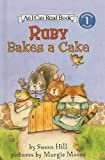 Hill, Susan: Ruby Bakes a Cake (I Can Read Books: Level 1 (Pb))