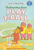 Berenstain, Stan: The Berenstain Bears Play T-Ball (Berenstain Bears (Prebound))