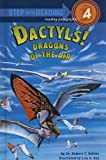 Bakker, Robert T.: Dactyls! Dragons of the Air (Step Into Reading: A Step 4 Book (Pb))