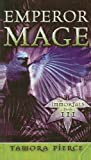 Pierce, Tamora: Emperor Mage (Immortals (Prebound))