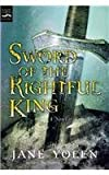 Yolen, Jane: Sword of the Rightful King: A Novel of King Arthur