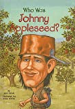 Holub, Joan: Who Was Johnny Appleseed? (Who Was...? (PB))