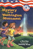 Mystery at the Washington Monument by Ron…