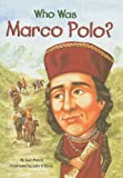 Holub, Joan: Who Was Marco Polo? (Who Was...? (PB))