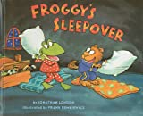 London, Jonathan: Froggy's Sleepover