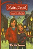 Martin, Ann M.: Tis the Season (Main Street (Prebound))