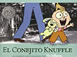 Willems, Mo: El Conejito Knuffle = Knuffle the Bunny (Spanish Edition)