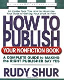 Shur, Rudy: How to Publish Your Nonfiction Book