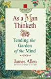Allen, James: As A Man Thinketh