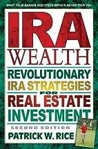 IRA Wealth: Revolutionary IRA Strategies for…
