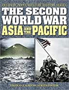 The Second World War: Asia and the Pacific…